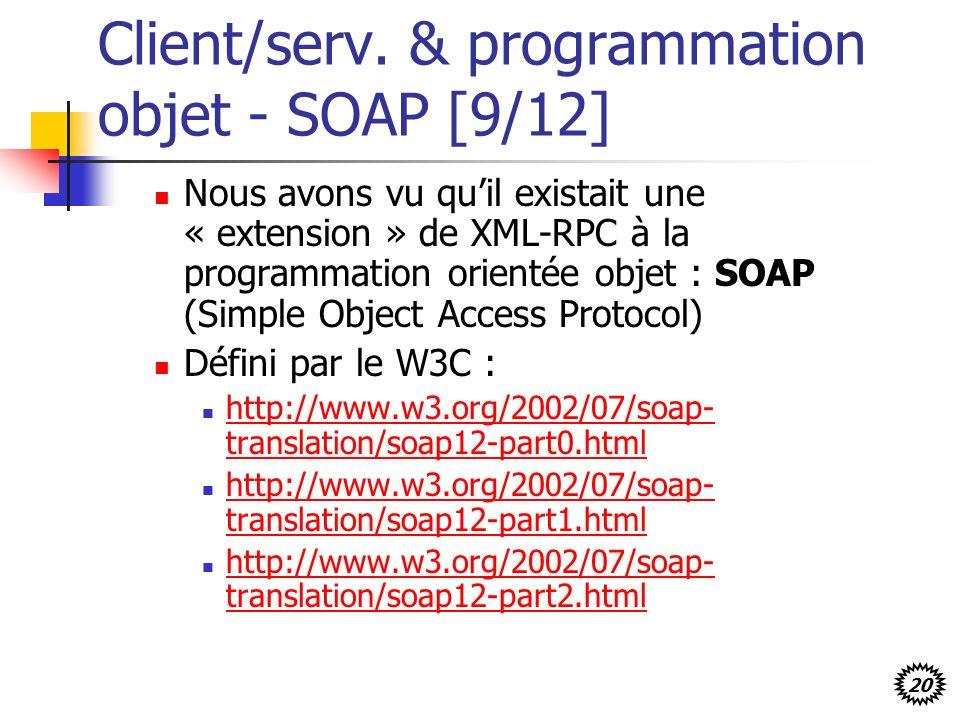Client/serv. & programmation objet - SOAP [9/12]